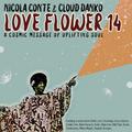 Nicola Conte & Cloud Danko - LOVE FLOWER VOL. 14