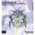 The Stars Below on Noods Radio w/ Caterina Gobbi & Mohammed Rowe
