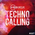 WCUK Presents Techno Calling #027 @ 2Hi Radio - 05/01/2021