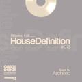 House Definition #018 - Guests DJ: Architec