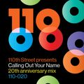 Calling Out Your Name (110th Street 20th Anniversary Mix)