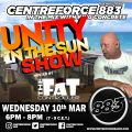 Fat Controllers Unity in the Sun Show - 10th March 2021 - Centreforce 88.3