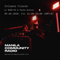 Intimate Friends w/ Badkiss Feat. Pasta Groove - 09.04.2020