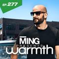 MING Presents Warmth Episode277