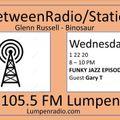 InbetweenRadio/Stations #103 • Glenn Russell & DJ Binosaur • w/ guest Gary T • Jazz Funk • 1-22-20