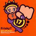 DJ Heaven – Frisky? Girls With Decks!  (1997)