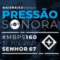 Pressão Sonora #160 - 2021-07-31