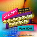 Easter BANG czyli Wielkanocne Ebnięcie by DJ KOKOS