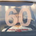 Soulful House Journey 60