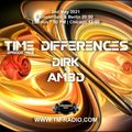 Dirk - Host Mix Part I - Time Differences 468 (2nd May 2021) on TM Radio