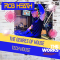 THE GENRES OF HOUSE - TECH HOUSE EDITION