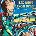 Bad News From Space