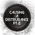 2.9.21 CAUSING A DISTURBANCE PT2 ROLLING DNB MIX