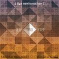 Ilya Nekhoroshev - Deep House Two