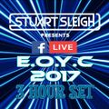 E.O.Y.C 2017 Facebook Live  3 Hour Set     1st January 2018