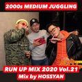 RUN UP MIX 2020 Vol.21 - Mix By HOSSYAN