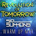 Revolution of Tomorrow Warmup Mix