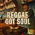 Reggae Got Soul - Newcastle, Australia