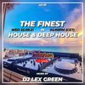 The Finest in House & Deep House vol 63 mixed by LEX GREEN
