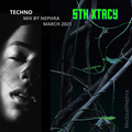5TH XTACY: Techno Mix by Nephra   EP 46