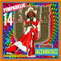 PIMPADELIC FUNK 14= Ann Peebles, James Brown, Sarah Vaughan, Oneness Of JuJu, Willie Hobbs, Deodato,