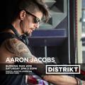 Aaron Jacobs - DISTRIKT Music - Episode 178