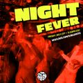 NIGHT FEVER with DJ Blush