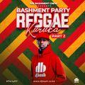 DJ Bash - Bashment Party (Reggae Kuruka) (Part 2)
