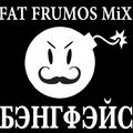 Fat Frumos - Bangface Weekender 2018 mix