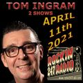 Two Shows From Tom Ingram April 11th 2021