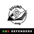 Dub Defenders Sound Mag Guest Mix