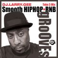Smooth Hip Hop & RnB Grooves (Take 3 Mix)
