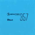 Subfactory Radio #357
