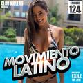 Movimiento Latino #124 - DJ Drew (Reggaeton Mix)