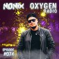 Nonix presents Oxygen Radio 074