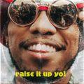 raise it up new rap classics