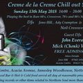 Creme de la Creme Sunday Chillout May 2018 with guests John Everard and Chenk