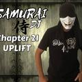 Samurai Dj.  Chapter 21.  UPLIFT