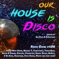 Our House is Disco #496 from 2021-06-25