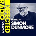 Defected Radio Show presented by Simon Dunmore: London FSTVL Special - 06.09.19