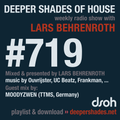 Deeper Shades Of House #719 w/ exclusive guest mix by MOODYZWEN