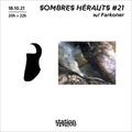 Sombres Hérauts #21 w/ Farkoner