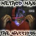 METHOD MAN - THE WARRIORS (BOOTLEG)