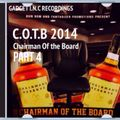 Chairman Of The Board PART 4