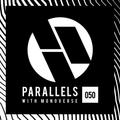 Monoverse - Parallels 050 (Live @ Circle OC)