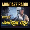Mondaze #266 Invites: Jamafrican Crew