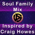 Soul Control - Soul Family Mix Inspired by Craig Howes