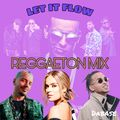 Let It Flow - Reggaeton Mix