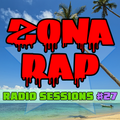 Zona RAP #27 - The Radio Sessions [May 22, 2016]