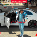 NEW CLUB BANGER HITS MIX 2021 FT KENYA,BONGO,AFROBEAT DJ MILES KENYA /RH EXCLUSIVE